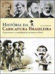 Grande contribuição: História da caricatura brasileira