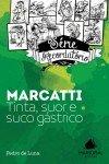 Marcatti - Tinta, suor e suco gástrico