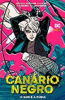 Canário Negro - O Som e a Fúria