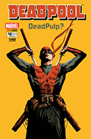 Deadpool - Volume 12 - Dead Pulp?
