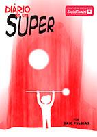 Diário de um Super – Episódio 11