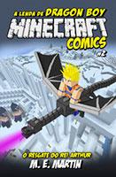 Minecraft Comics - A lenda de Dragon Boy # 2