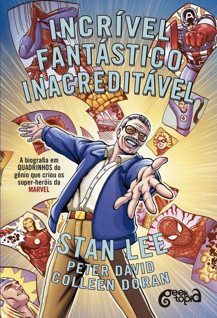 Incrível Fantástico Inacreditável Stan Lee