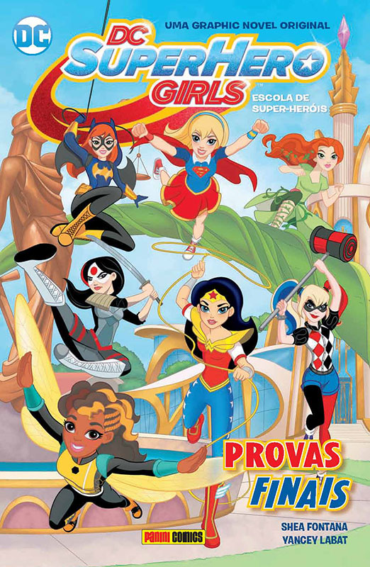 DC Super Hero Girls - Provas finais