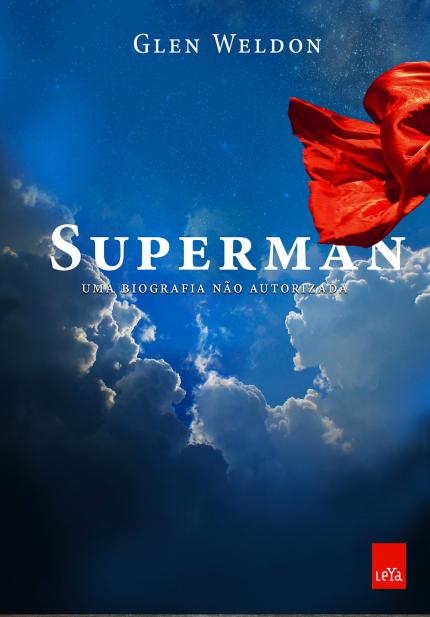 Superman – Uma biografia não autorizada
