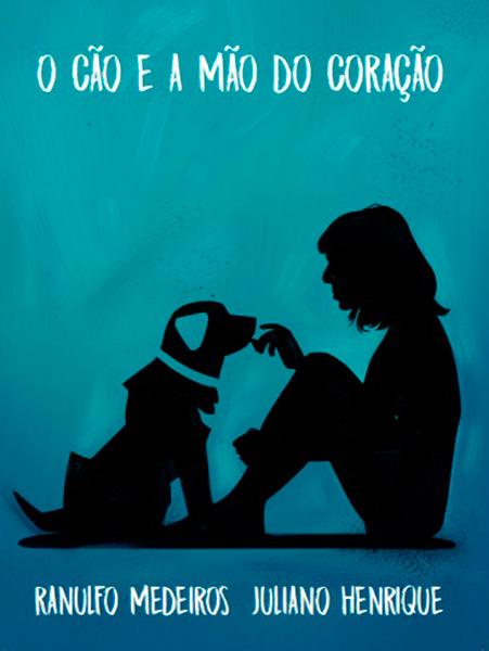 O cão e a mão do coração