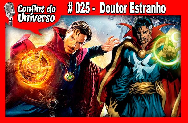Confins do Universo 025 – Doutor Estranho
