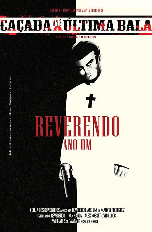 Caçada Até a Última Bala - Reverendo Ano Um