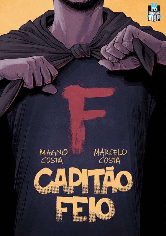 Capitão Feio, por Magno Cota e Marcelo Costa