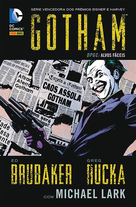 Gotham DPGC – Alvos fáceis