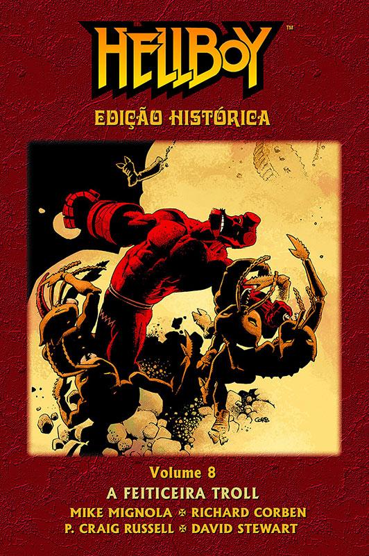 Hellboy - Edição Histórica - Volume 8 - A Feiticeira Troll