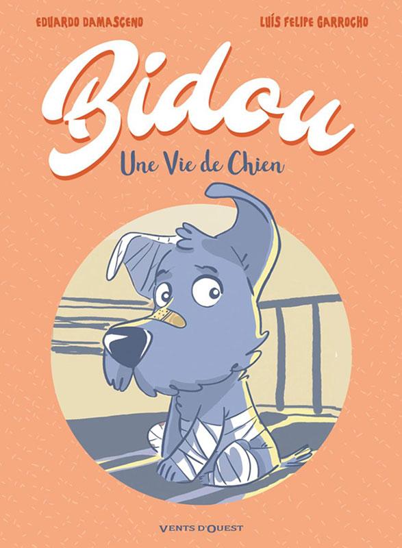 Bidou - Une Vie de Chien