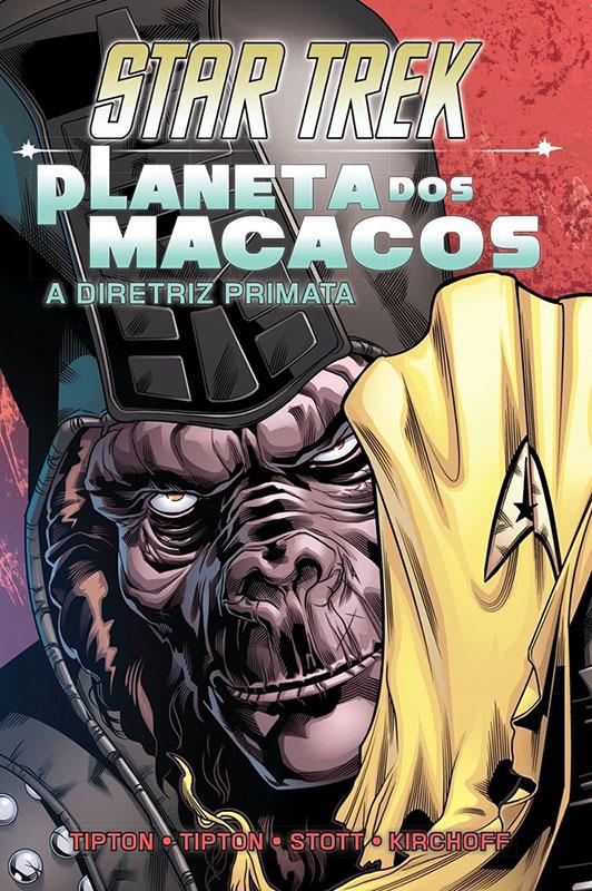 Star Trek & Planeta dos Macacos: A diretriz primata