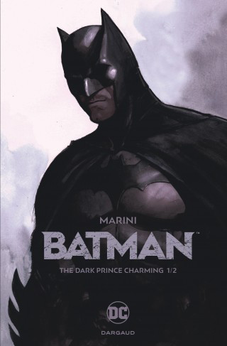 Batman – The Dark Prince Charming – Volume 1