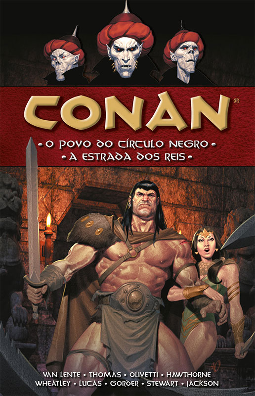 Conan - O povo do círculo negro / A estrada dos reis