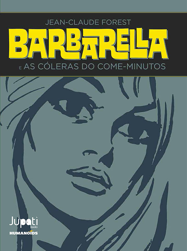 Barbarella - As cóleras do come-minutos