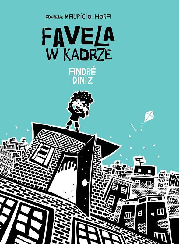 Favela W Kadzre