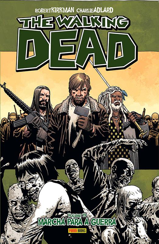 The Walking Dead - Volume 19 - Marcha para a guerra