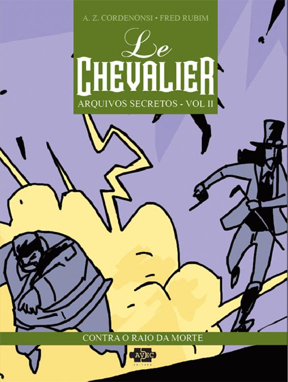 Le Chevalier - Arquivos Secretos - Volume 2 - Contra o raio da morte