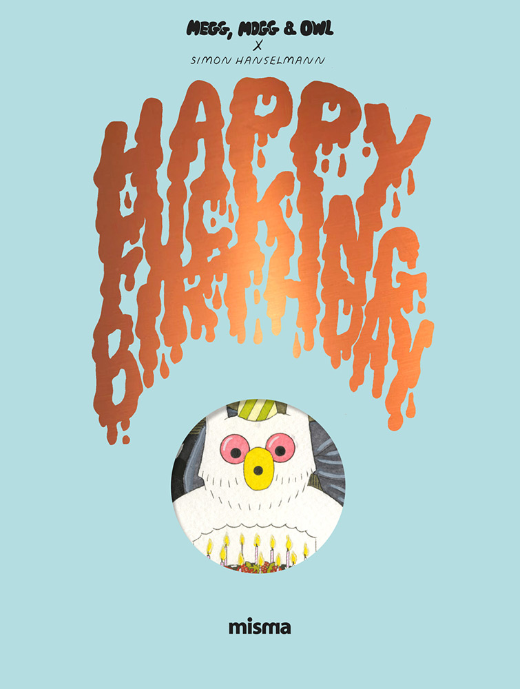 Megg, Mogg & Howl - Happy Fucking Birthday