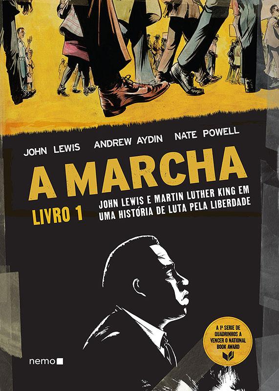 A Marcha – John Lewis e Martin Luther King em uma história de luta pela liberdade - Livro 1