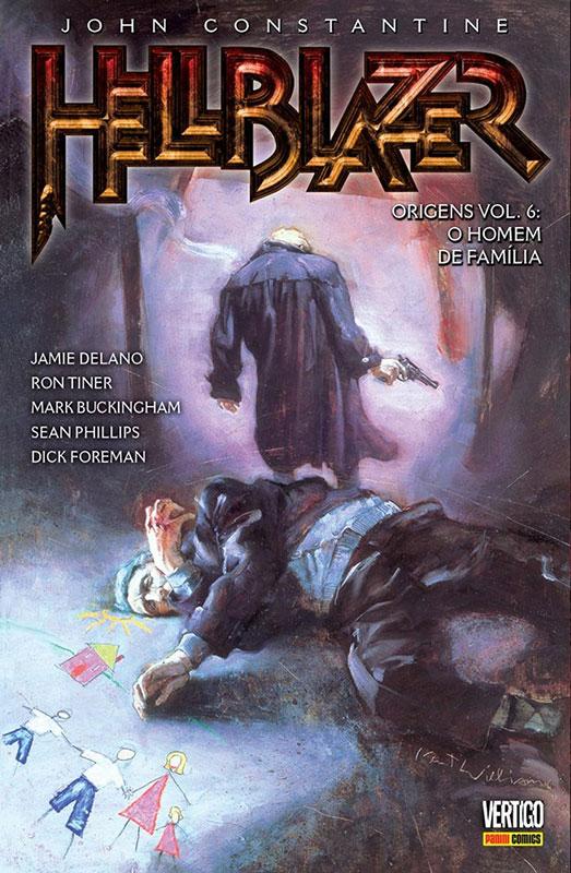 Hellblazer Origens - Volume 6 - O Homem de Família
