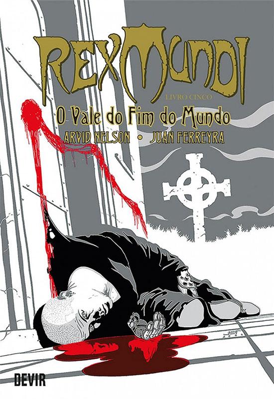 Rex Mundi - Livro Cinco - O Vale do fim do Mundo