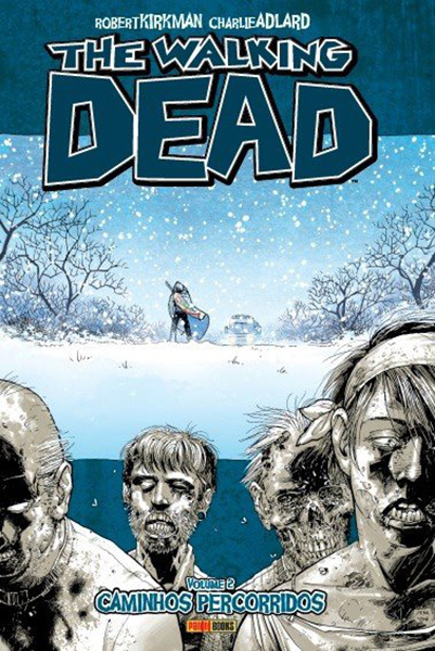 The Walking Dead - Volume 2 - Caminhos percorridos