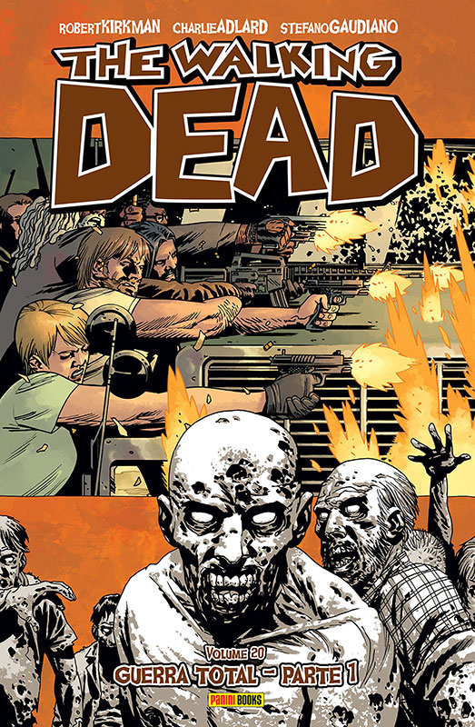 The Walking Dead - Volume 20 - Guerra Total - Parte 1