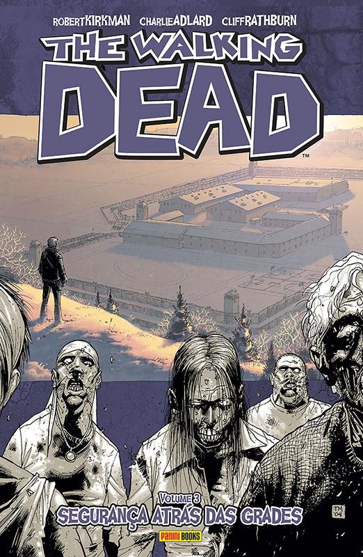 The Walkind Dead - Volume 3 - Segurança atrás das grades
