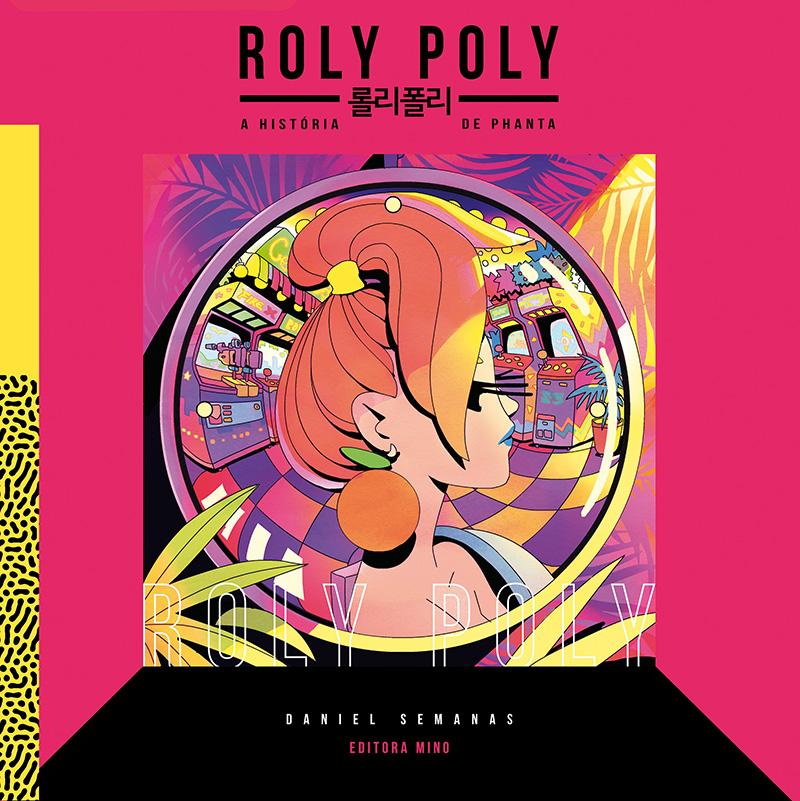 Roly Poly – A história de Phanta