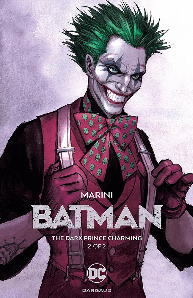 Batman – The Dark Prince Charming – Volume 2