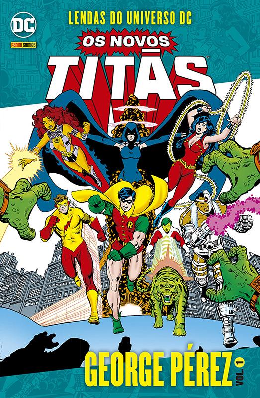 Lendas do Universo DC - Os Novos Titãs - George Pérez - Volume 1