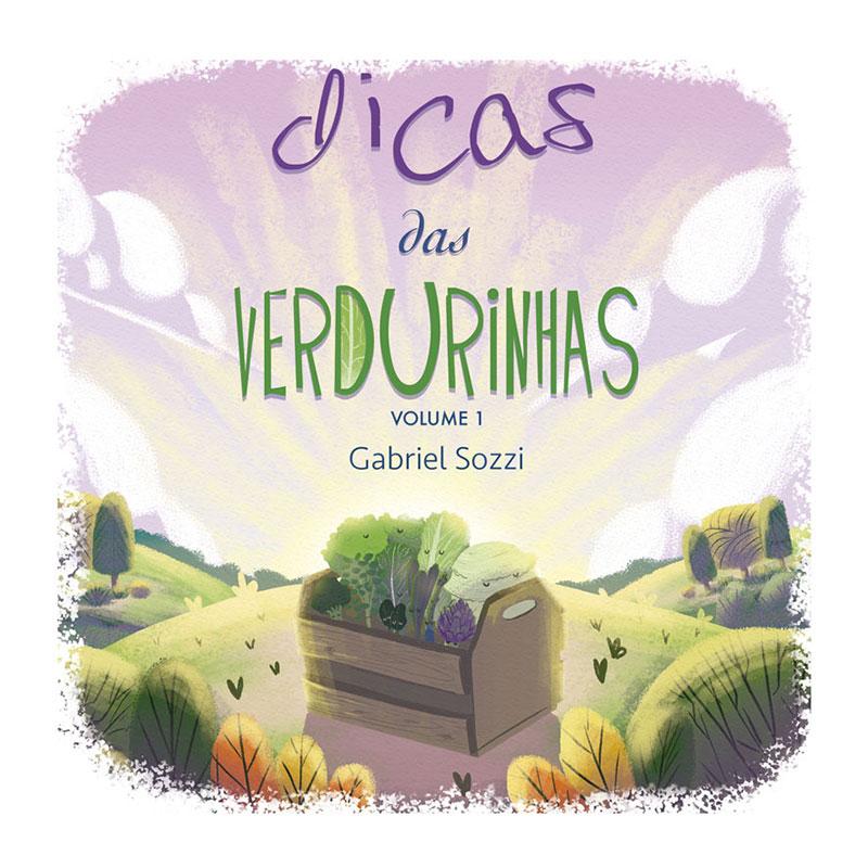 Dicas das Verdurinhas - Volume 1