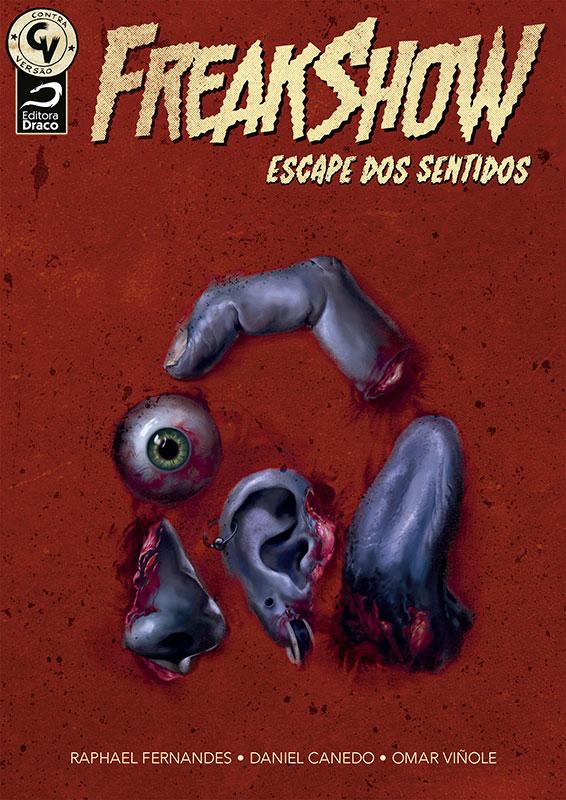 Freakshow - Escape dos Sentidos