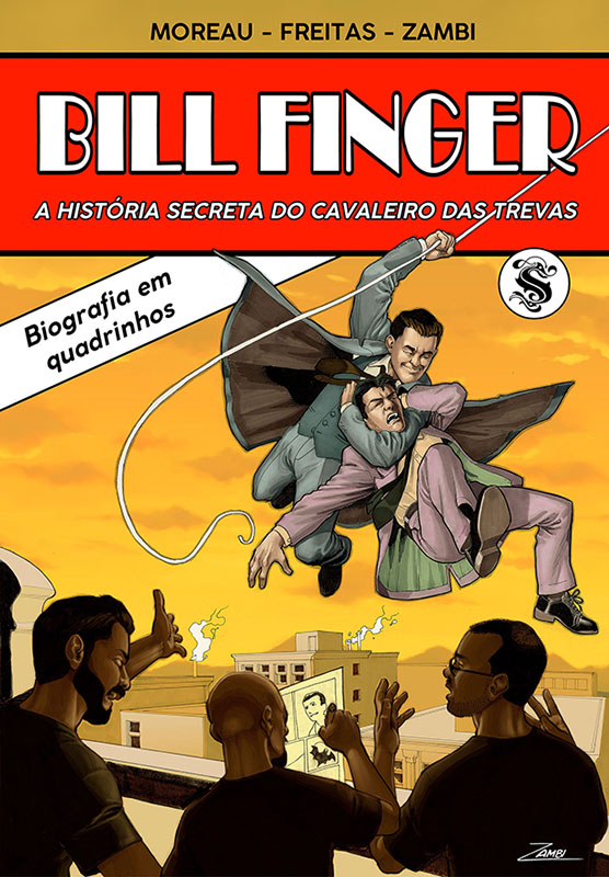 Bill Finger - A história secreta do Cavaleiro das Trevas