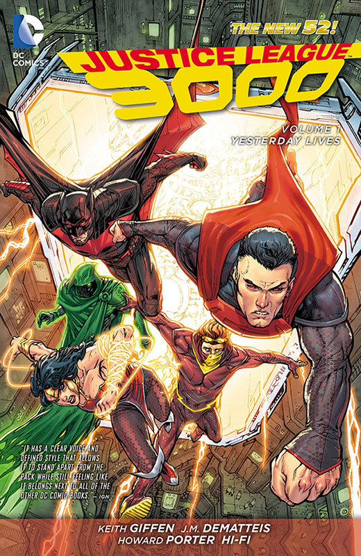 Justice League 3000 – Volume 1 – Yesterday Lives