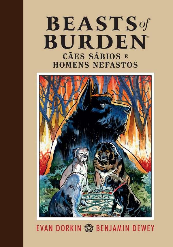 Beasts of Burden - Cães sábios e homens nefastos