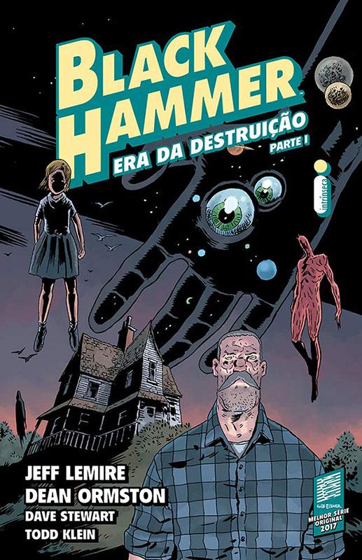 Black Hammer - Volume 3 - Era da Destruição - Parte 1