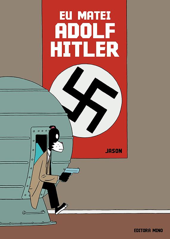 Eu matei Adolf Hitler