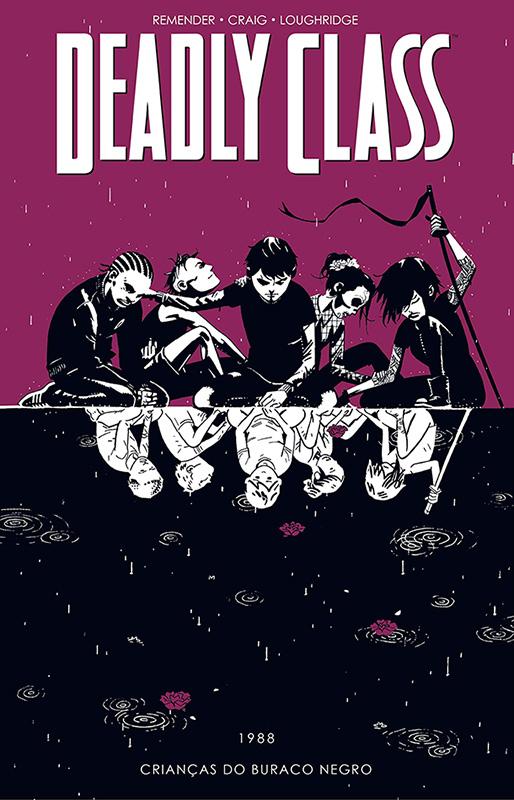 Deadly Class - Volume 2 - Crianças do buraco negro