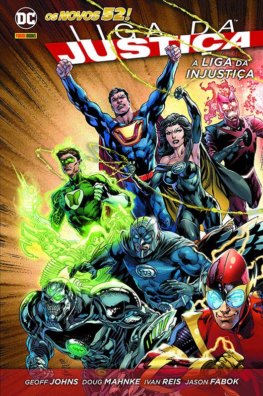 Liga da Justiça - A Liga da Injustiça