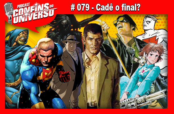 Confins do Universo 079 – Cadê o final?