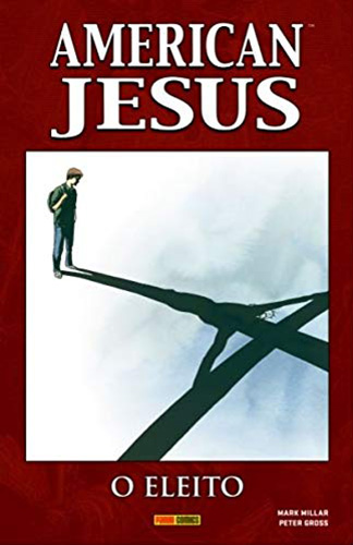 American Jesus - O Eleito