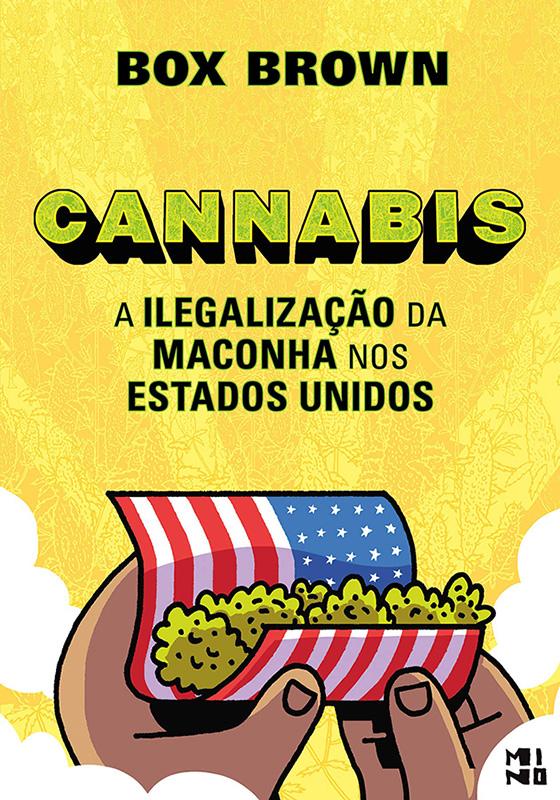 Cannabis - A ilegalização da maconha nos Estados Unidos