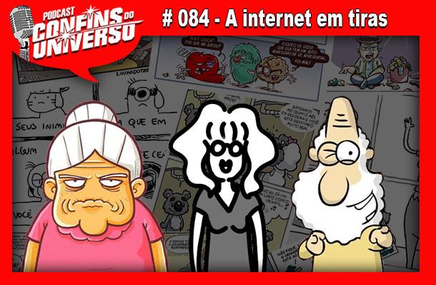 Confins do Universo 084 – A internet em tiras