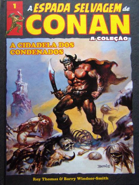 Coleção A Espada Selvagem de Conan - Volume 1 - A Cidadela dos Conadenados