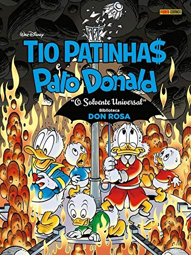 Biblioteca Don Rosa - Tio Patinhas e Pato Donald - O solvente universal