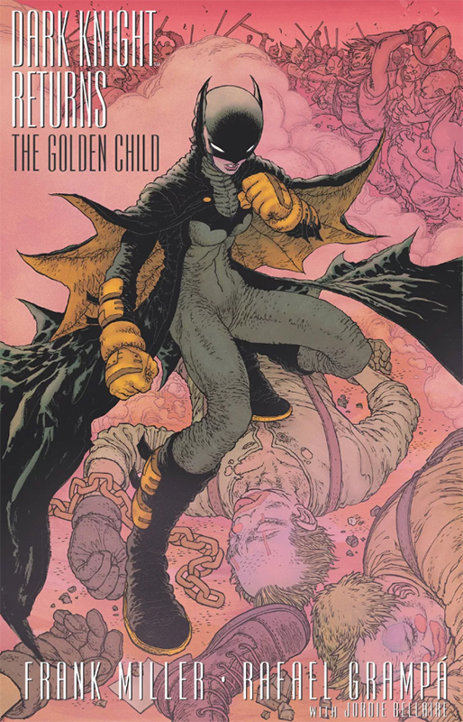Dark Knight Returns - The Golden Child