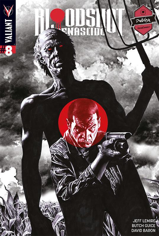 Bloodshot Renascido # 8